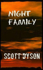 Night Family by Scott Dyson